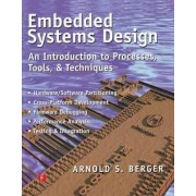 Embedded Systems Design by Arnold S. Berger