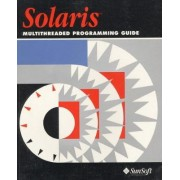 Solaris Guide to Multithreaded Programming by Sun Microsystems Press