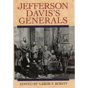Jefferson Davis's Generals by G. S. Boritt