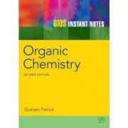 BIOS Instant Notes in Organic Chemistry by Graham L. Patrick