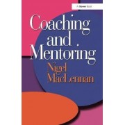 Coaching and Mentoring by Nigel MacLennan