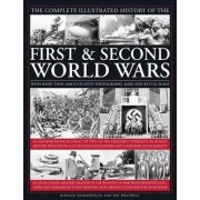 The Complete Illustrated History of the First & Second World Wars by Donald Sommerville
