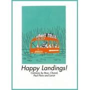 Happy Landings! by Chaval
