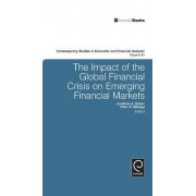 The Impact of the Global Financial Crisis on Emerging Financial Markets by Jonathan Batten