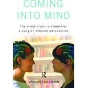 Coming into Mind by Margaret Wilkinson