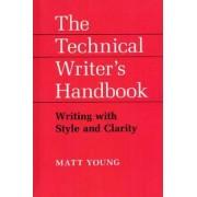 The Technical Writer's Handbook by Matt Young