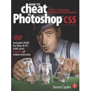 How to Cheat in Photoshop CS5 by Steve Caplin