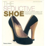 The Seductive Shoe by Jonathan Walford