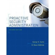 Proactive Security Administration by George E. Curtis