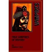 True Vampires of History by Donald F Glut