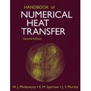 Handbook of Numerical Heat Transfer by W. J. Minkowycz