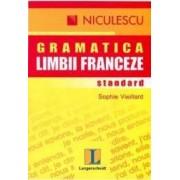 Gramatica limbii franceze standard - Sophie Vieillard