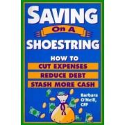 Saving on a Shoestring by Barbara O'Neill