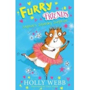 Furry Friends: Sophie's Squeaky Surprise by Holly Webb