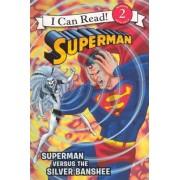 Superman Versus the Silver Banshee by Donald Lemke