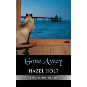 Gone Away by Hazel Holt
