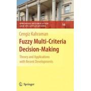 Fuzzy Multi-Criteria Decision Making by Cengiz Kahraman