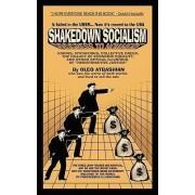 Shakedown Socialism by Oleg Atbashian