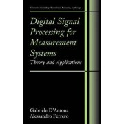 Digital Signal Processing for Measurement Systems by Gabriele D'Antona