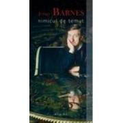 Nimicul de temut - Julian Barnes