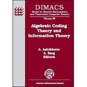Algebraic Coding Theory and Information Theory by Alexander Ashikhmin