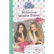 Girl Meets World: Guide to Mastering Middle School by Riley Matthews