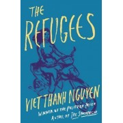 The Refugees by Associate Professor of English and American Studies and Ethnicity Viet Thanh Nguyen