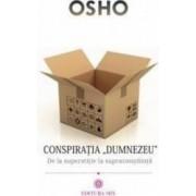 Conspiratia Dumnezeu - Osho