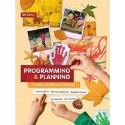 Programming and Planning in Early Childhood Settings by Leonie Arthur