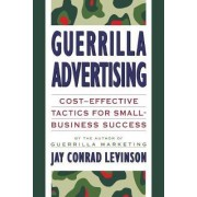 Guerilla Advertising by Jay Conrad Levinson