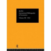 International Bibliography of the Social Sciences 1963: Volume 12 by International Committee for Social Science Information and Documentation