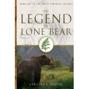 The Legend of Lone Bear by Gregory S Risdahl