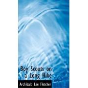 Boy Scouts on a Long Hike by Archibald Lee Fletcher