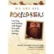 We are All Explorers by Daniel R. Scheinfeld