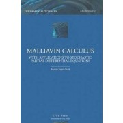 Malliavin Calculus with Applications to Stochastic Partial Differential Equations by Marta Sanz-Sole