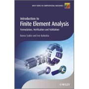Introduction to Finite Element Analysis by Barna Szabo