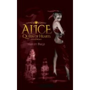 Alice: Queen of Hearts-An Alice in Wonderland Novel