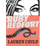 Ruby Redfort Take Your Last Breath by Lauren Child