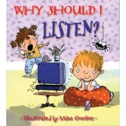 Why Should I Listen? by Claire Llewellyn
