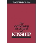 The Elementary Structures of Kinship by Claude Levi-Strauss