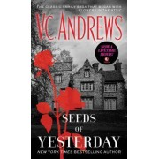 Seeds of Yesterday by V C Andrews