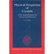 Physical Properties of Crystals by J. F. Nye