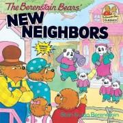 The Berenstain Bears' New Neighbors by Stan Berenstain