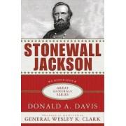 Stonewall Jackson by Donald A. Davis
