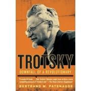 Trotsky by Bertrand M Patenaude