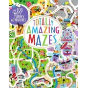 Totally Amazing Mazes by Becky Wilson