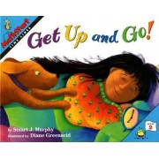 Get Up and Go! by Stuart J. Murphy