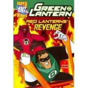 Green Lantern: Red Lanterns' Revenge by Michael V Acampora