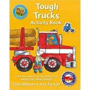 Amazing Machines Tough Trucks Activity by Tony Mitton