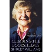 Climbing the Bookshelves by Shirley Williams